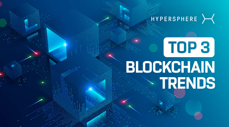 Top 3 Blockchain Trends to Watch Out for in 2021